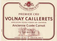 2009 Bouchard Volnay Caillerets Cuvee Carnot